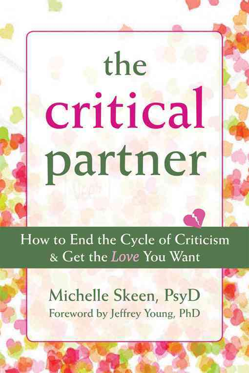 Disarming the Critical Partner By Skeen, Michelle